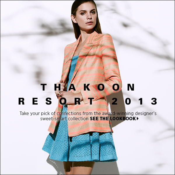 Take your pick of confections from the award-winning designer Thakoon Panichgul's sweet-smart collection. Shop Thakoon >>