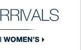 NEW ARRIVALS | WOMEN'S