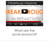 What are the acne products? Watch >