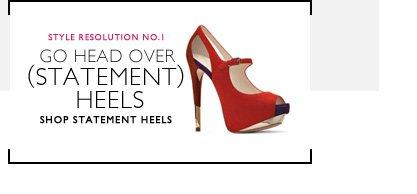 Click here to shop statement heels