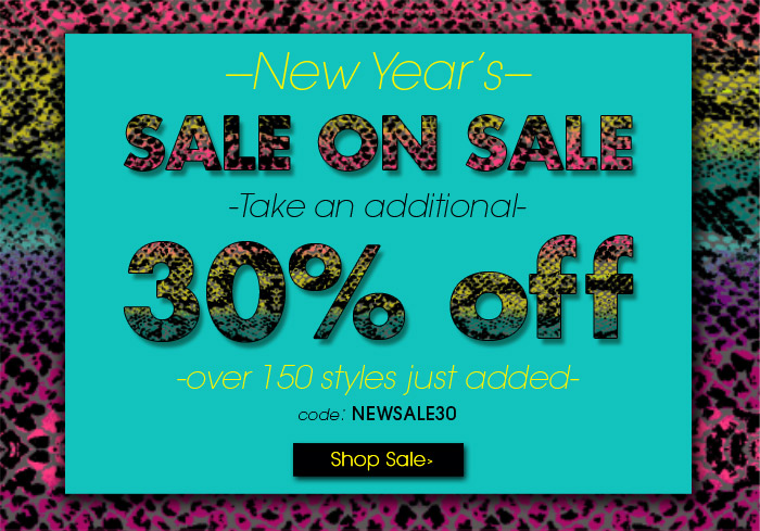 Take an additional 30% off!