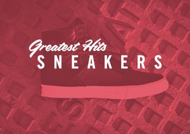 Shop Greatest Hits: Sneakers from $34.99