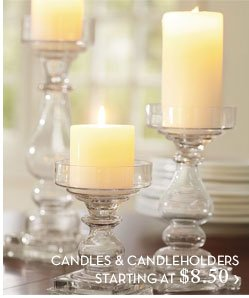 CANDLES & CANDLEHOLDERS STARTING AT $8.50