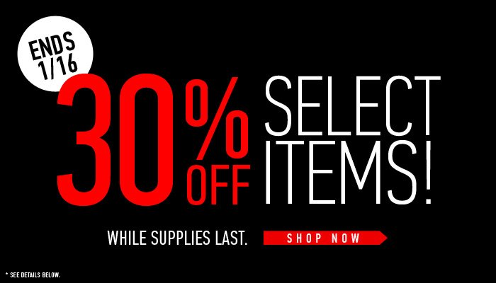 30% Off Select Items - Shop Now