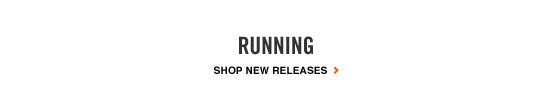 Running | SHOP NEW RELEASES