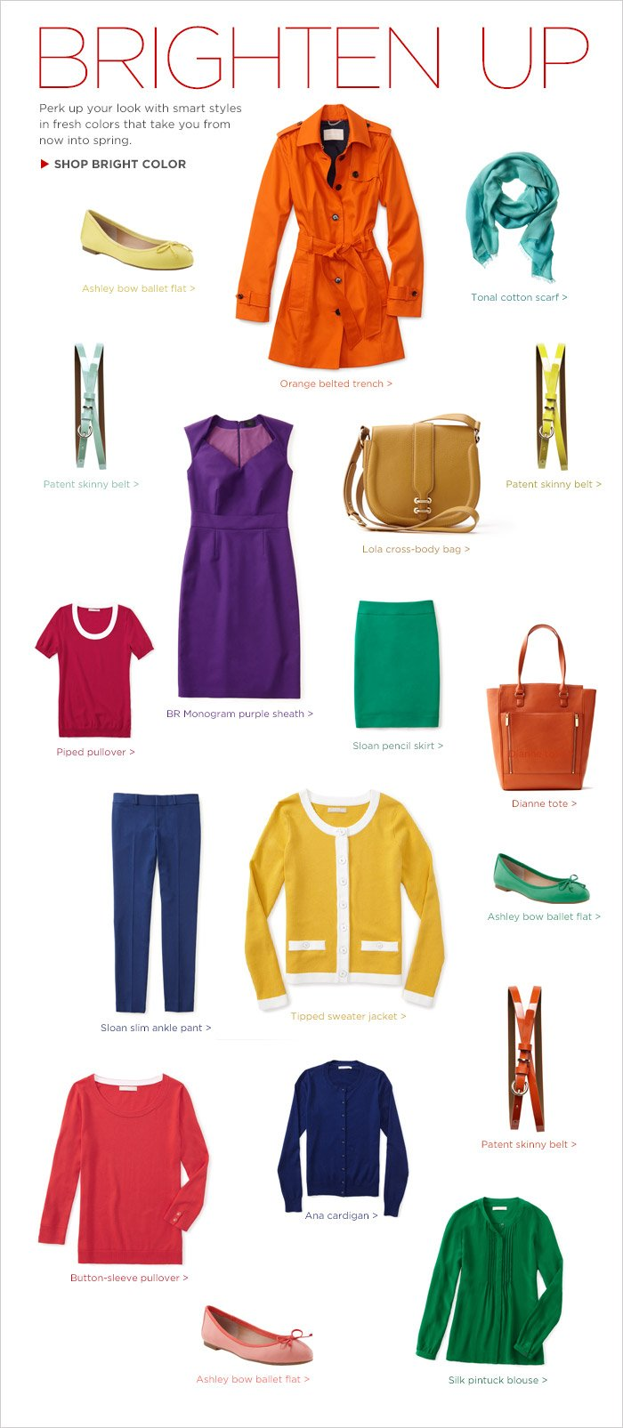 BRIGHTEN UP | Perk up your look with smart styles in fresh colors that take you from now into spring | SHOP BRIGHT COLOR