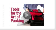 Tools for the art of packing. View Video >