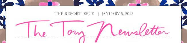 THE RESORT ISSUE JANUARY 5 2013 THE TORY NEWSLETTER