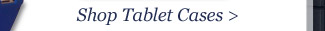 Shop Tablet Cases