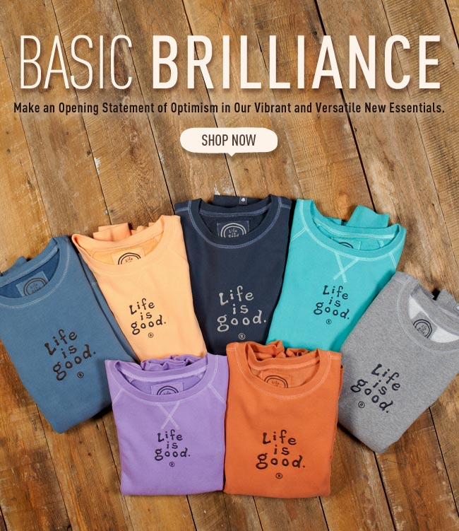 Basic Brilliance. Make an Opening Statement of Optimism in Our Vibrant and Versatile New Essentials.