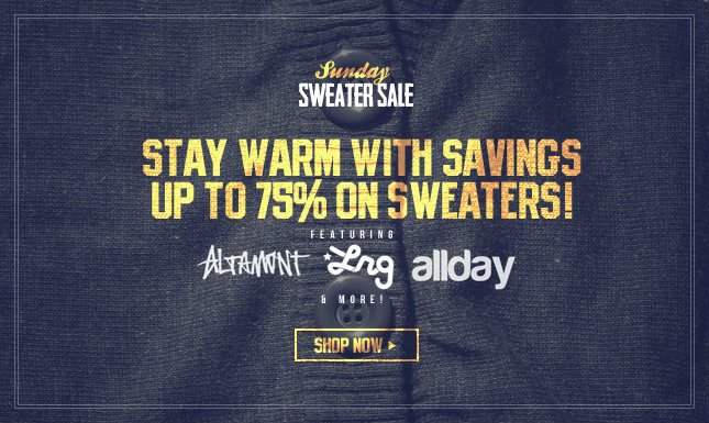 Sunday Sweater Sale! Up to 75% Off!
