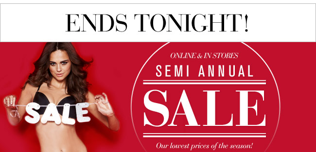 Semi Annual Sale! Our Lowest Prices of the Season!