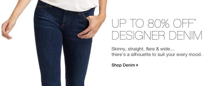 Up to 80% Off* Designer Denim