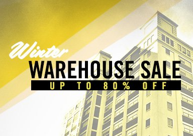Shop Winter Warehouse Sale: 70-80% Off