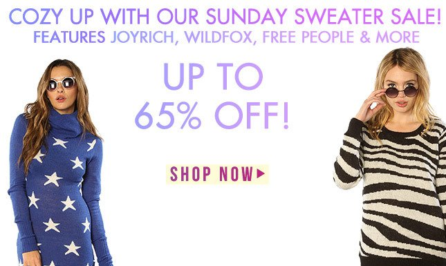 Up to 65% Off Joyrich, Free People, and other Favorite Brands Sweaters!