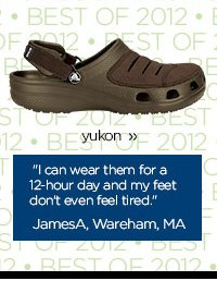 yukon - I can wear them for a 12-hour day and my feet don't even feel tired. JamesA, Wareham, MA