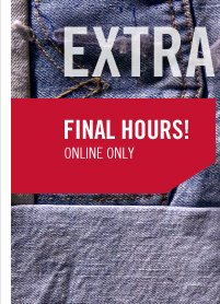 FINAL HOURS! ONLINE ONLY
