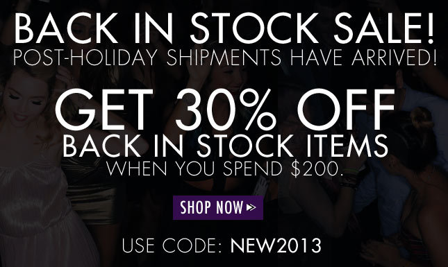 Back in Stock Sale! 30% Off Back in Stock Items When You Spend $200!