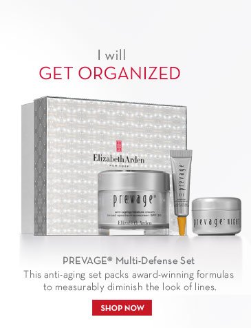 I will GET ORGANIZED. PREVAGE® Multi-Defense Set. This anti-aging set packs award-winning formulas to measurably diminish the look of lines. SHOP NOW.