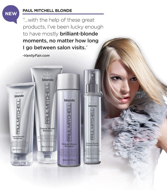 "NEW. Paul Mitchell Blonde. ""…with the help of these great products, I've been lucky enough to have mostly brilliant-blonde moments, no matter how long I go between salon visits."" -VanityFair.com"