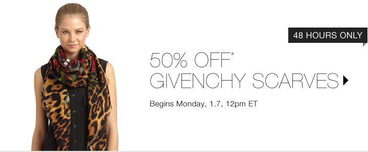 50% Off* Givenchy Scarves...Shop Now