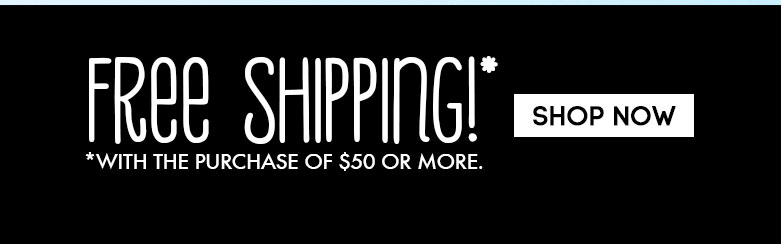 shop now - free shipping!