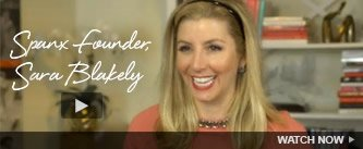 SPANX Founder, Sara Blakely. Watch Now!