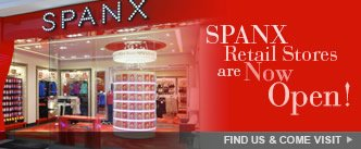 SPANX Retail Stores are Now Open!