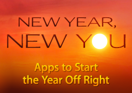 New Year, New You - Apps to Start the Year Off Right