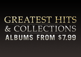 Greatest Hits & Collections, Albums from $7.99