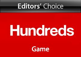 Editors' Choice: Hundreds - Game