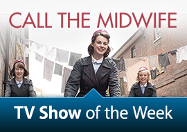 TV Show of the Week: Call the Midwife