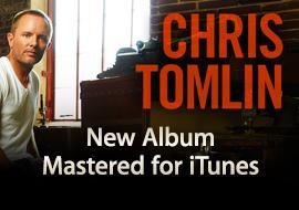 Chris Tomlin - New Album MFiT