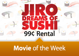 Movie of the Week: Jiro Dreams of Sushi