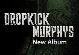 Dropkick Murphys - New Album