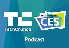 TechCrunch CES - Podcast