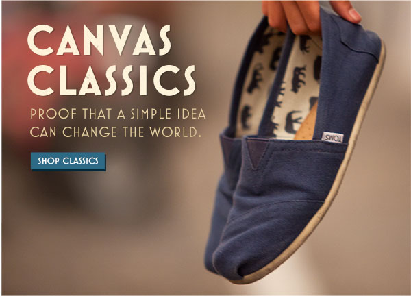 Canvas Classics. Proof that a simple idea can change the world. Shop Classics.