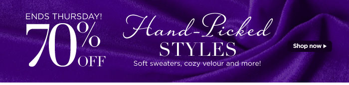 70% Off Hand-Picked Styles