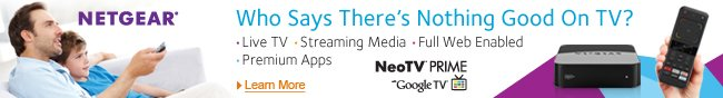 Netgear - Who Says There's Nothing Good On TV? Live TV, Streaming Media, Full Web Enabled, Premium Apps.