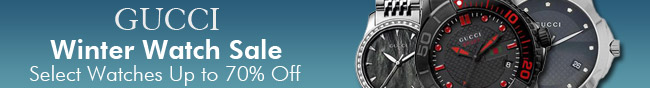 GUCCI - Winter Watch Sale Select Watches Up to 70% Off.