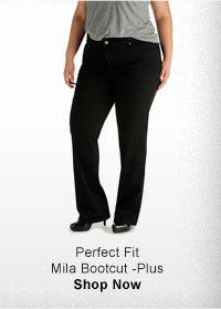 PERFECT FIT MILA BOOTCUT-PLUS SHOP NOW