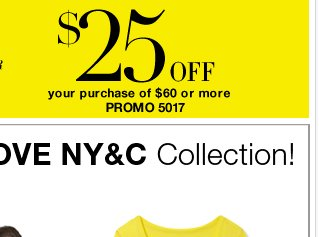 $60 off $125 purchase or $25 off $60 purchase! 2 Days in stores. Today only online!