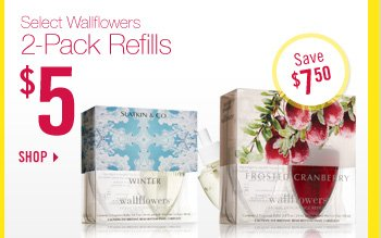 2–Pack Wallflowers Refills – $5