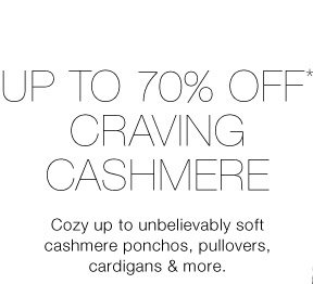 Up To 70% Off* Craving Cashmere