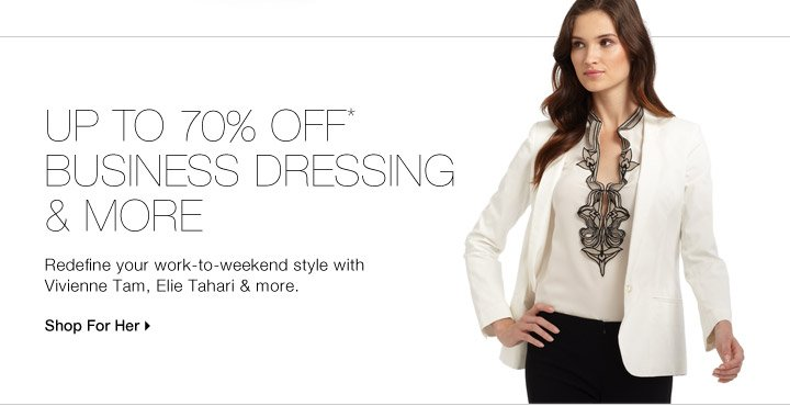 Up To 70% Off* Business Dressing & More