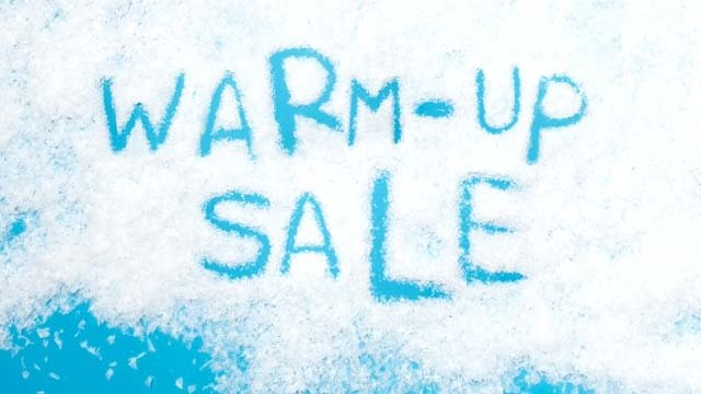 Warm Up Sale