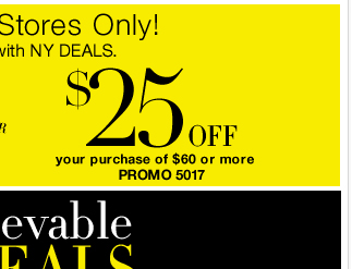 Save $60 off purchases of $125 or $25 off purchases of $60 - In stores only! Print coupon now!