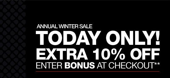 Annual Winter Sale Today Only! Extra 10% Off - Enter BONUS at Checkout**