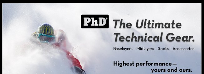 PhD - The Ultimate Technical Gear.