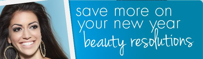 save more on your new year beauty resolutions